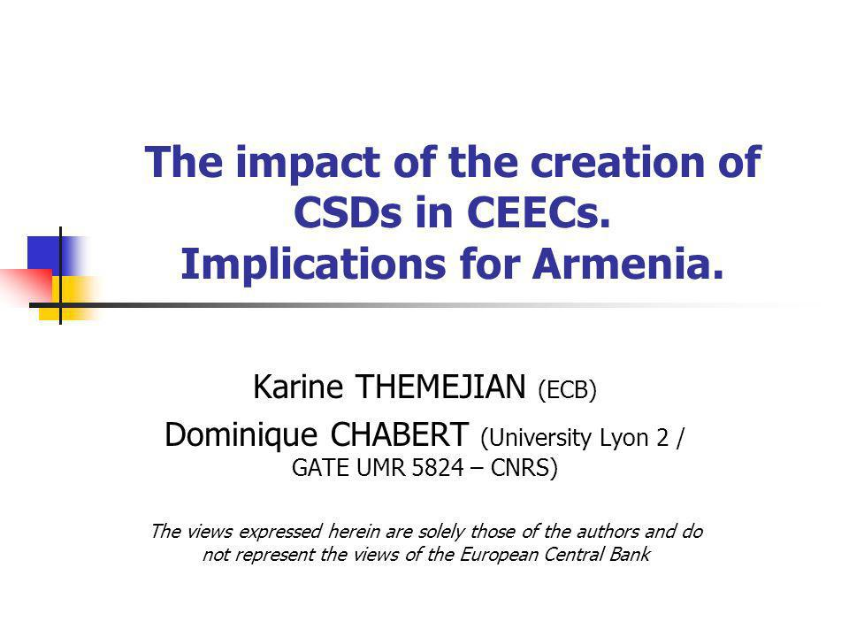 The implementation of CSDs in CEECs In grey : arithmetic scale In white: semi-logarithmic scale Data: from ECB, Blue Book Volumes of trading transactions & of settlement instructions