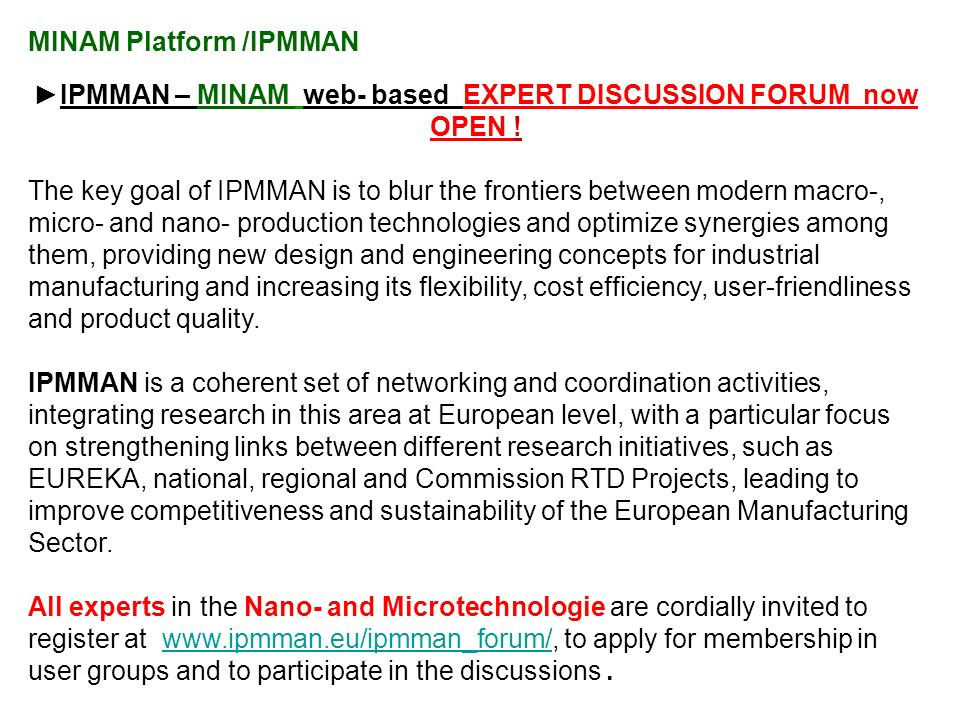 MINAM Platform /IPMMAN IPMMAN – MINAM web- based EXPERT DISCUSSION FORUM now OPEN .