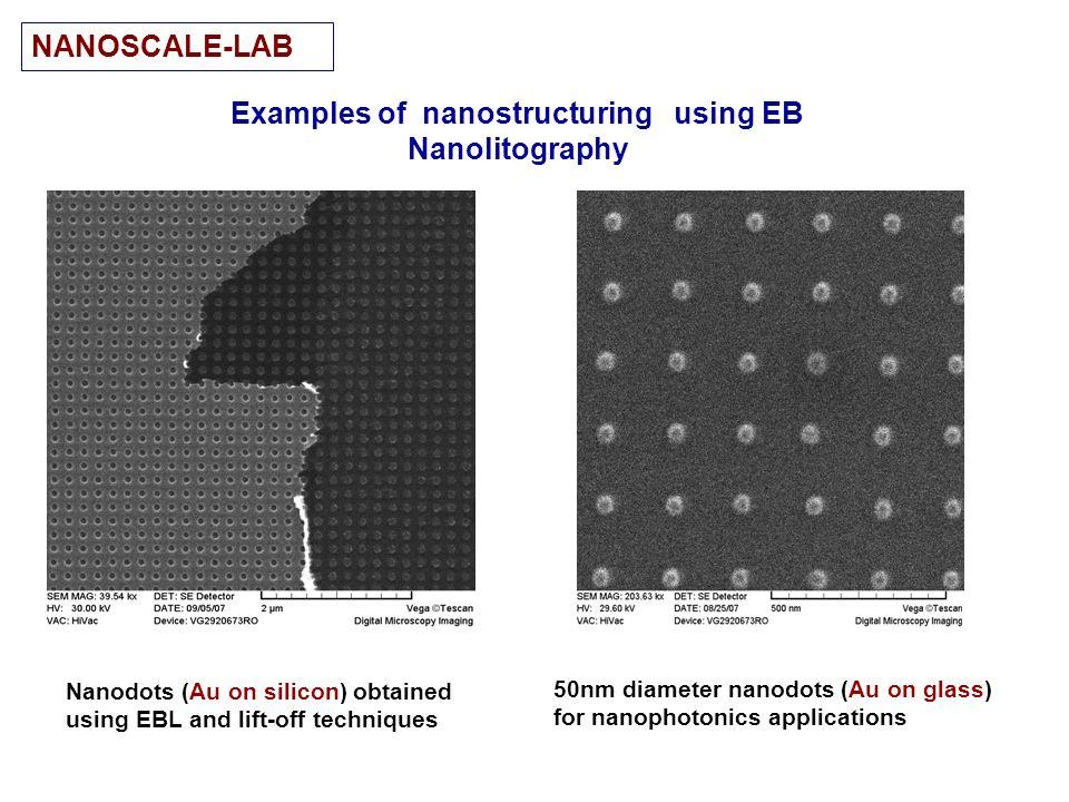 Nanodots (Au on silicon) obtained using EBL and lift-off techniques 50nm diameter nanodots (Au on glass) for nanophotonics applications NANOSCALE-LAB