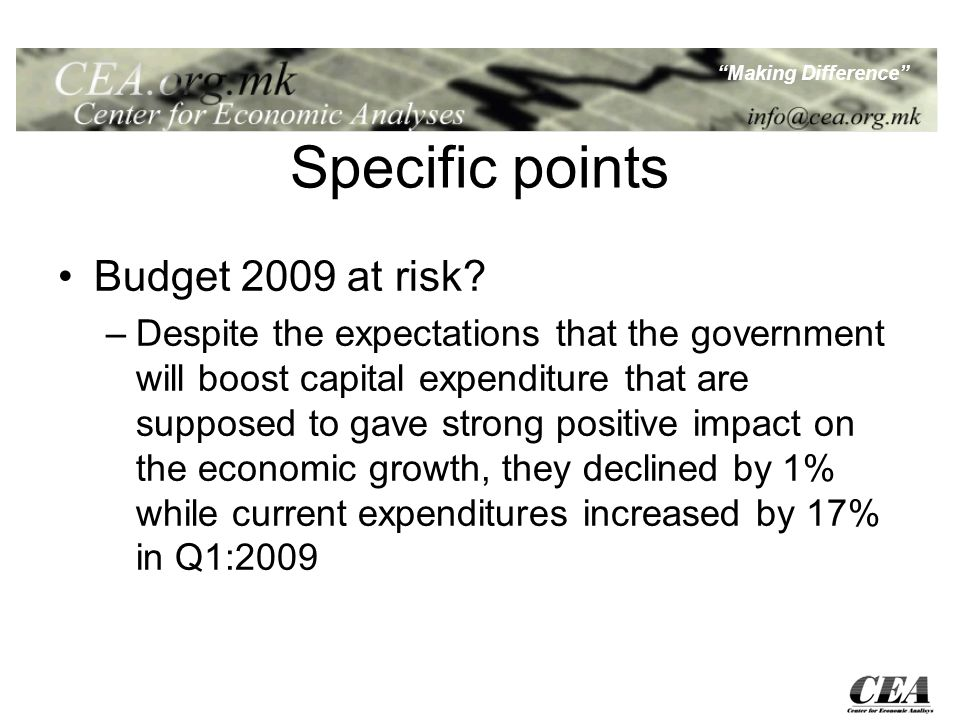 Making Difference Specific points Budget 2009 at risk.