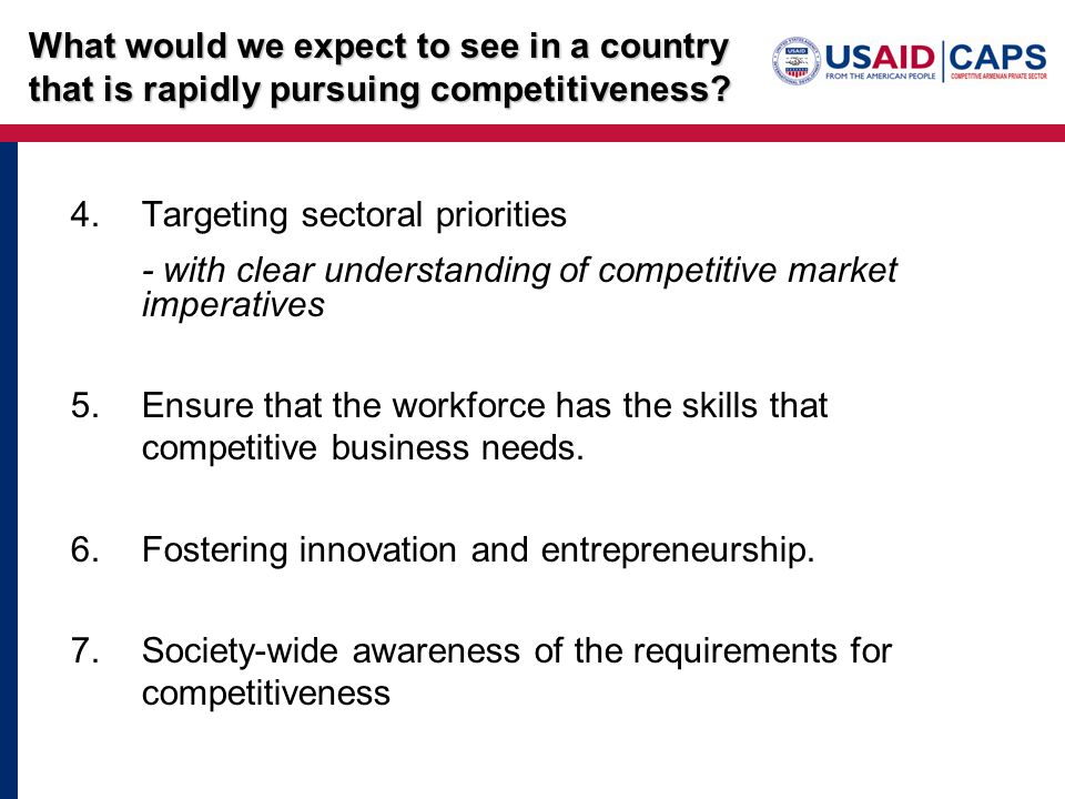 4.Targeting sectoral priorities - with clear understanding of competitive market imperatives 5.Ensure that the workforce has the skills that competiti