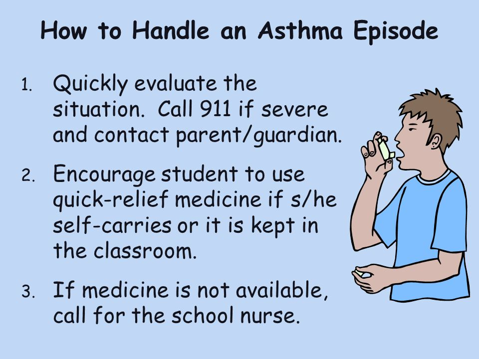 How to Handle an Asthma Episode 1.Quickly evaluate the situation.