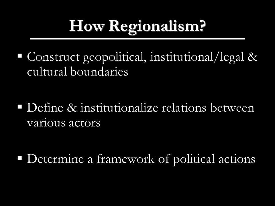 How Regionalism.