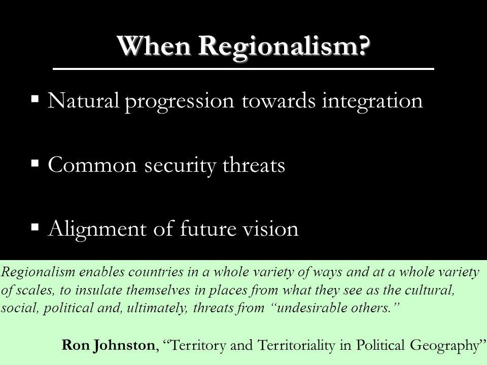 When Regionalism.