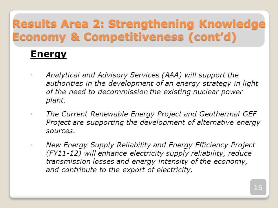 Energy Analytical and Advisory Services (AAA) will support the authorities in the development of an energy strategy in light of the need to decommissi