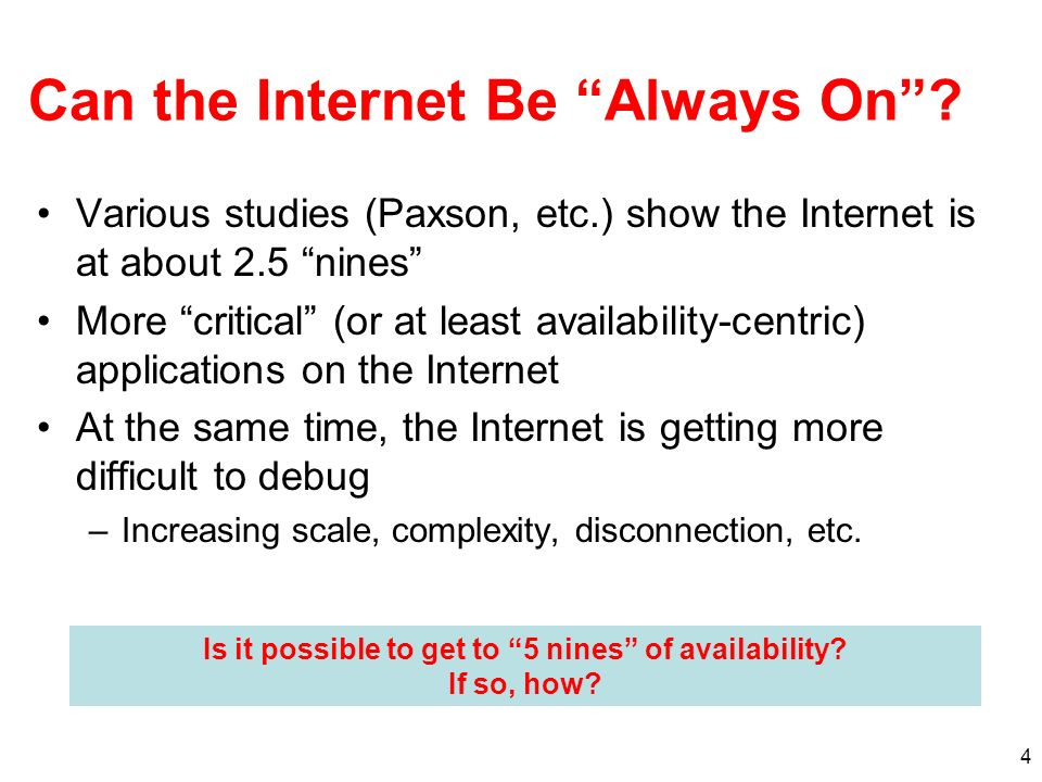 4 Can the Internet Be Always On.
