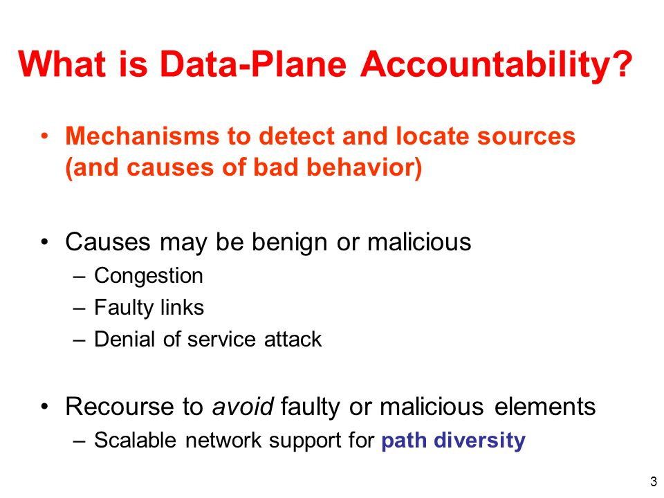 3 What is Data-Plane Accountability.
