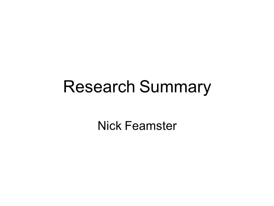 Research Summary Nick Feamster