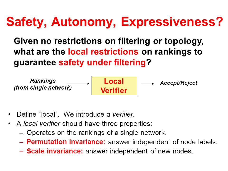Given no restrictions on filtering or topology, what are the local restrictions on rankings to guarantee safety under filtering? Safety, Autonomy, Exp