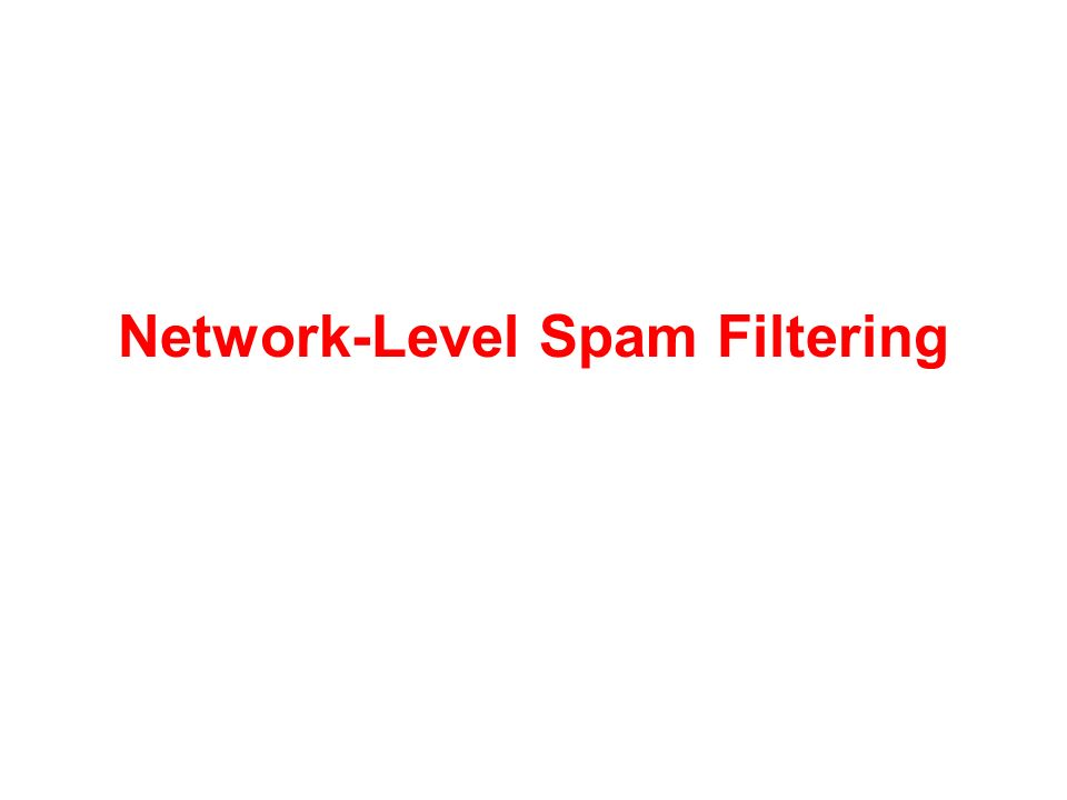 Network-Level Spam Filtering