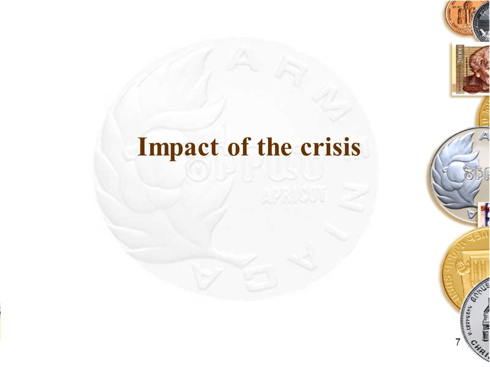 7 Impact of the crisis