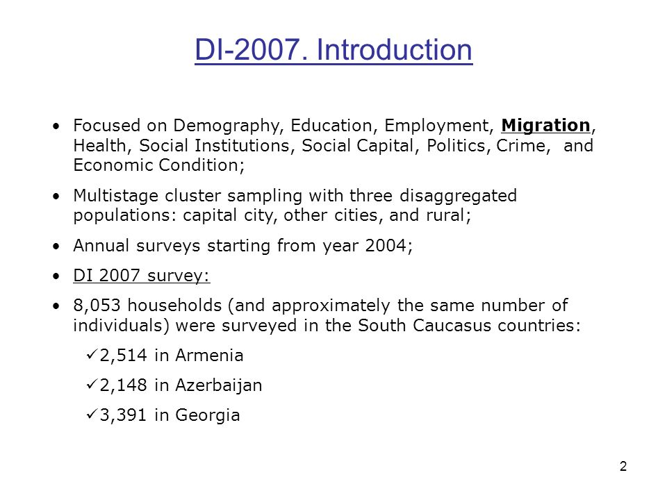 2 DI-2007. Introduction Focused on Demography, Education, Employment, Migration, Health, Social Institutions, Social Capital, Politics, Crime, and Eco