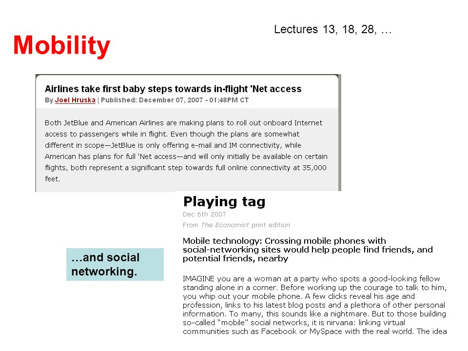 Mobility …and social networking. Lectures 13, 18, 28, …
