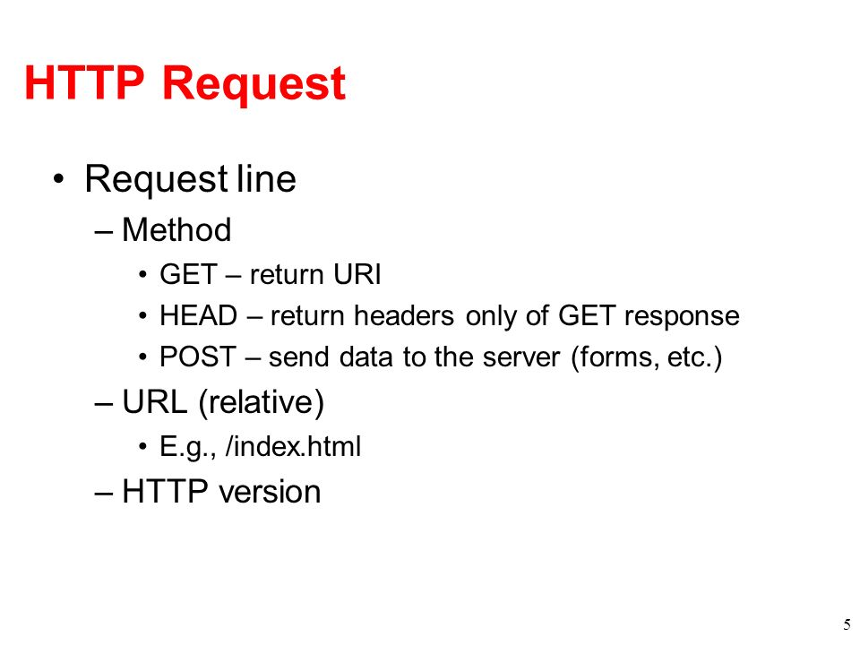 Persistent Connection Solution Multiplex multiple transfers onto one TCP connection How to identify requests/responses –Delimiter Server must examine response for delimiter string –Content-length and delimiter Must know size of transfer in advance –Block-based transmission send in multiple length delimited blocks –Store-and-forward wait for entire response and then use content-length –Solution use existing methods and close connection otherwise 16