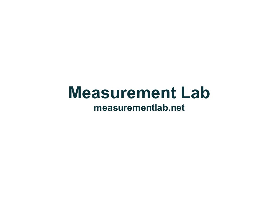 Measurement Lab measurementlab.net