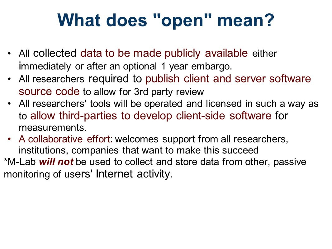What does open mean.