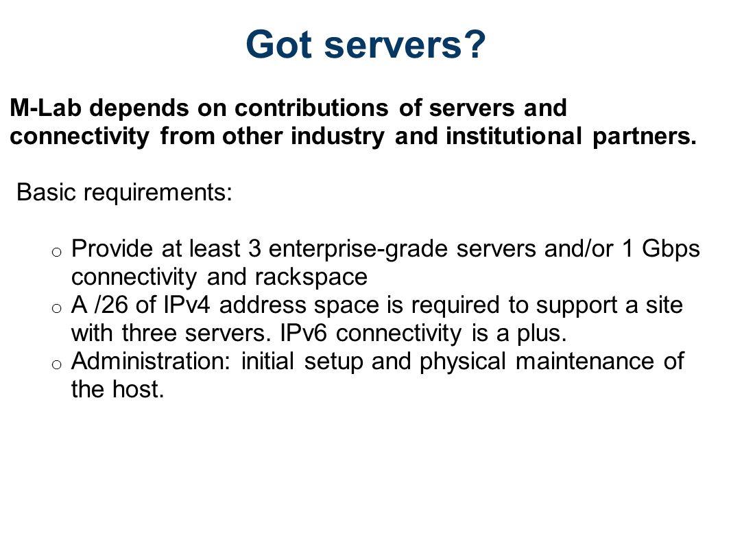 Got servers.