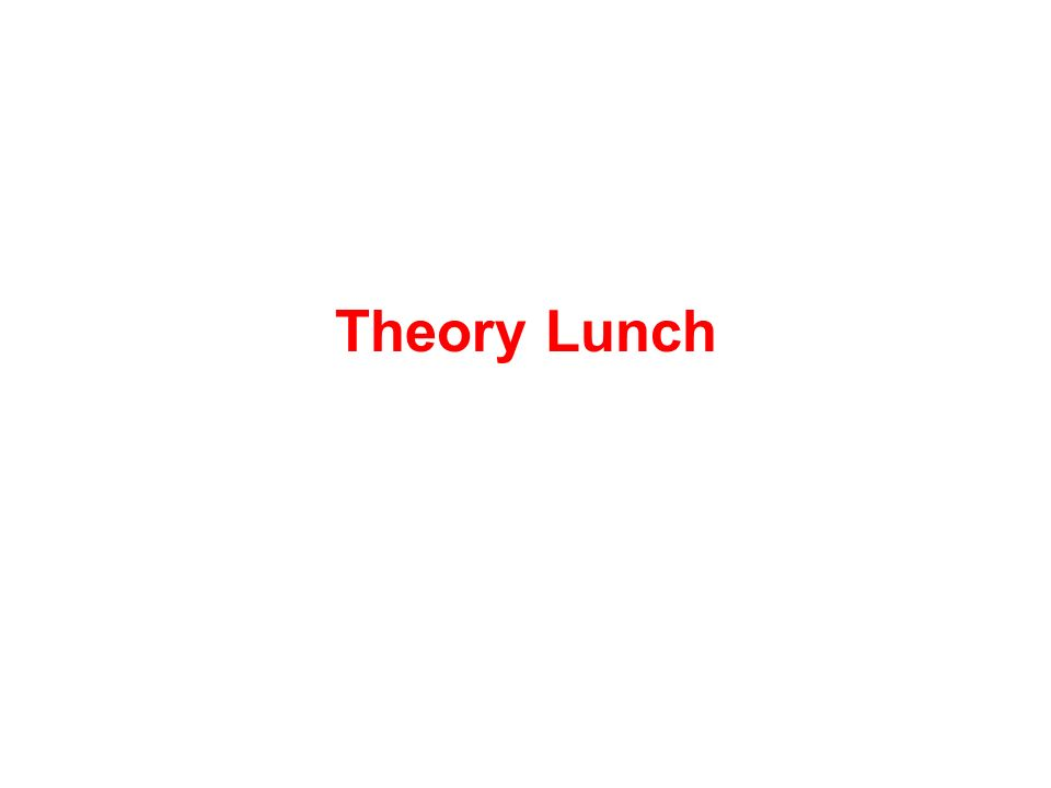 Theory Lunch