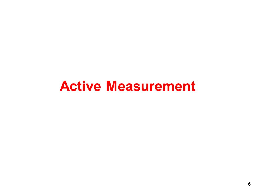 6 Active Measurement