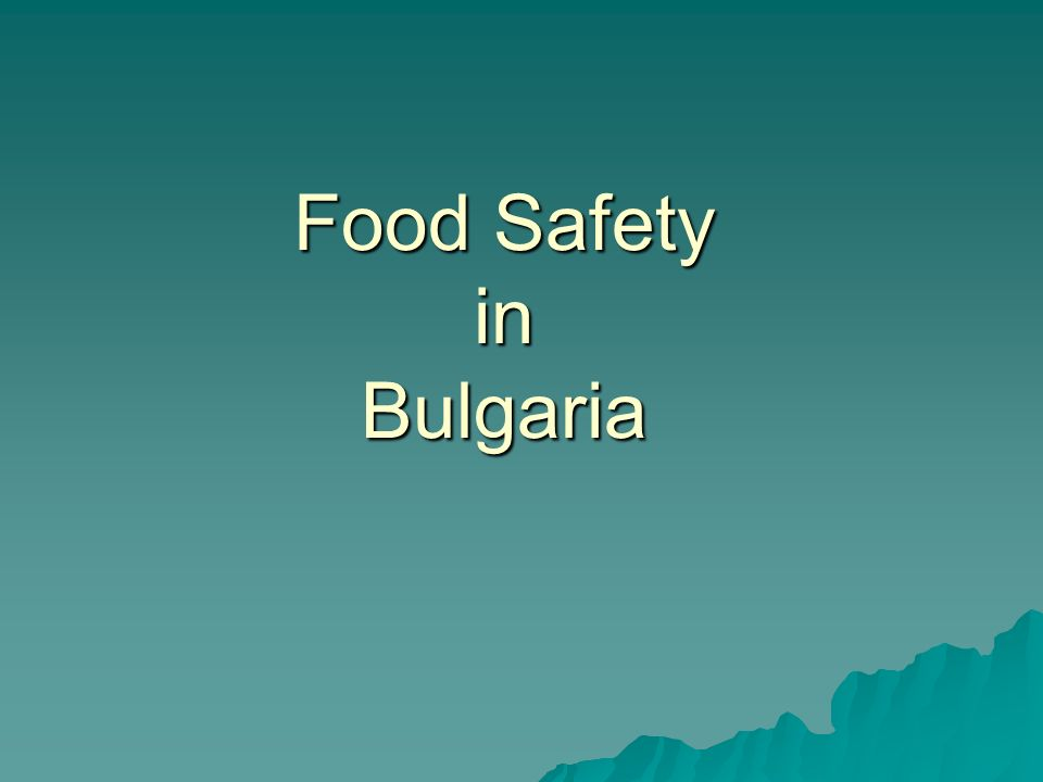 Food Safety in Bulgaria