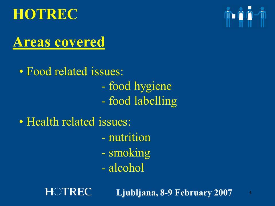 5 HOTREC Other important files Ljubljana, 8-9 February 2007 VAT Copyright Social affairs And many others…