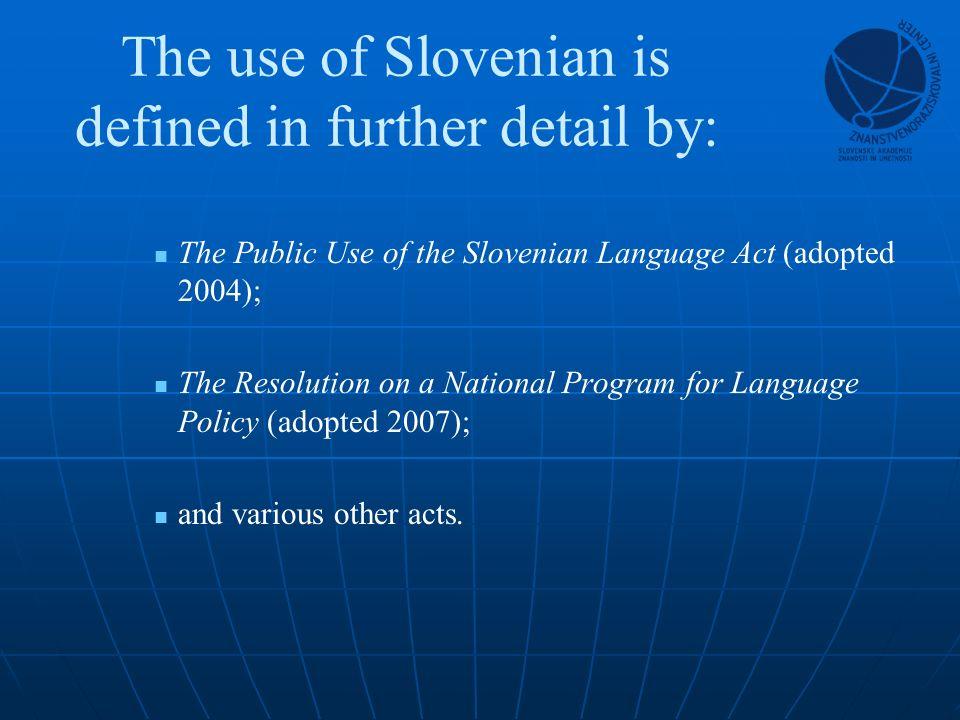 Majority response: The terminology should be Slovenian.