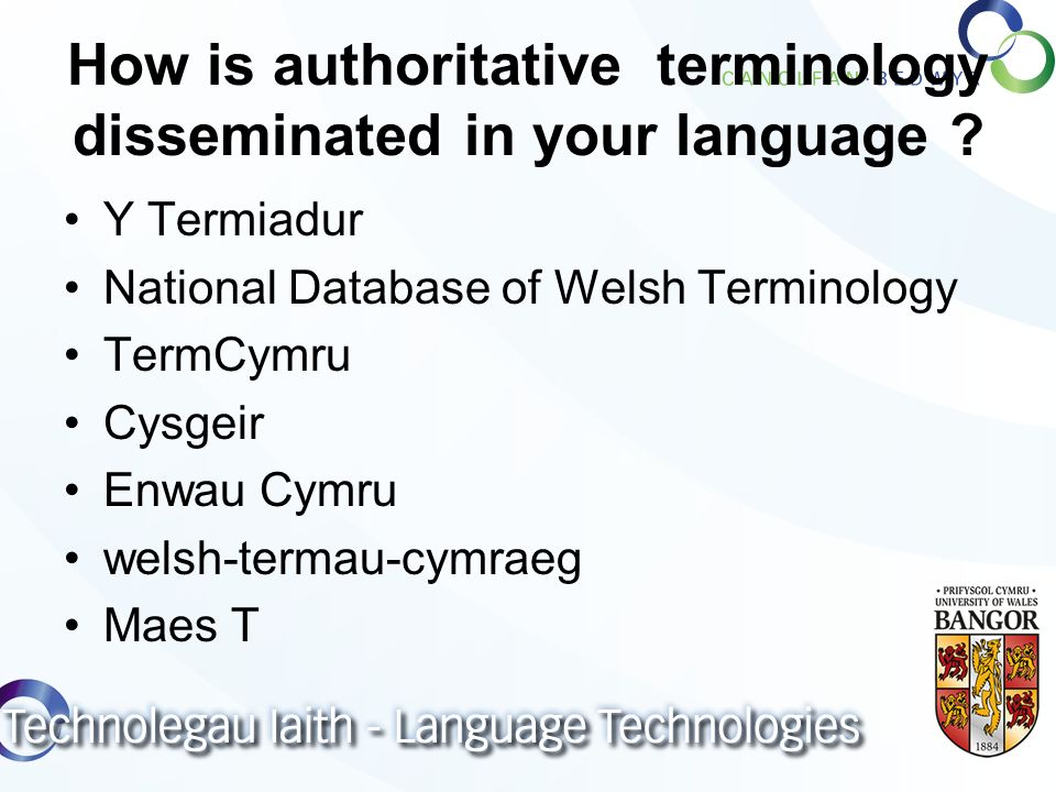 How is authoritative terminology disseminated in your language .