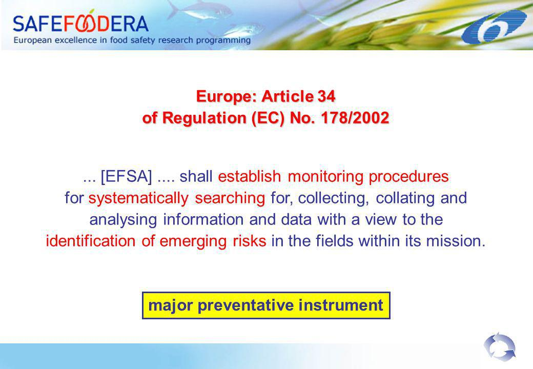 Europe: Article 34 of Regulation (EC) No. 178/2002...