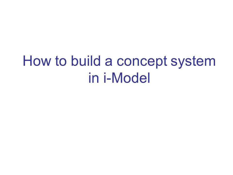How to build a concept system in i-Model