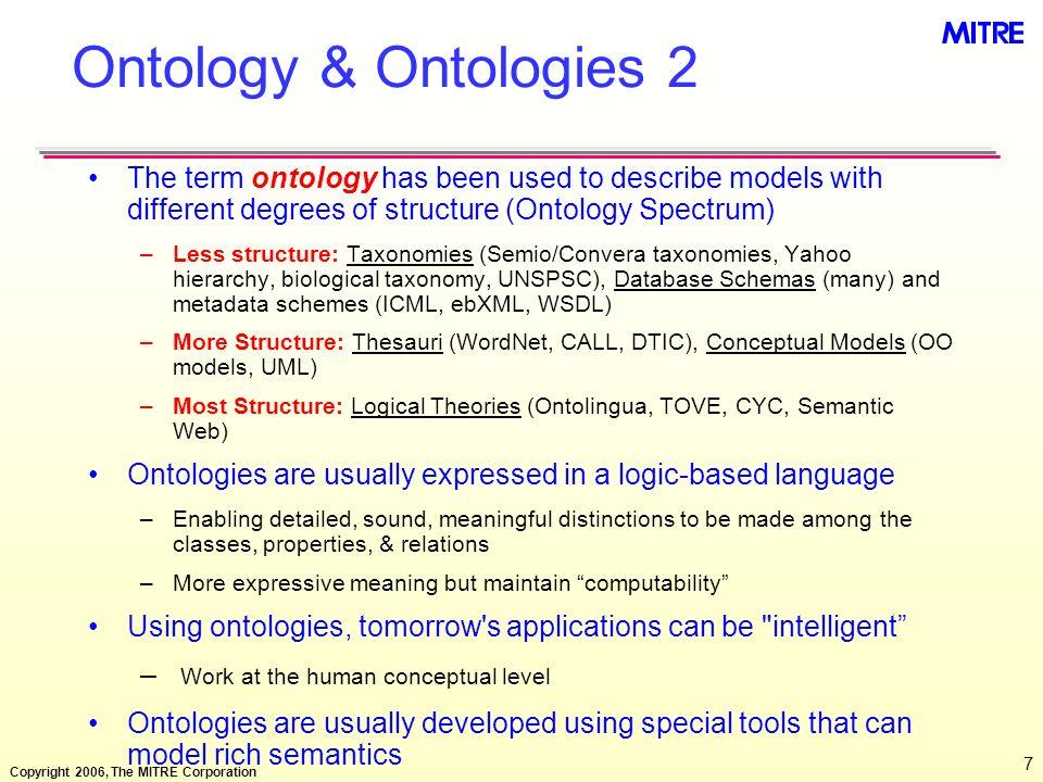 Copyright 2006, The MITRE Corporation 38 Upper Ontological Distinctions 2 Universal vs.