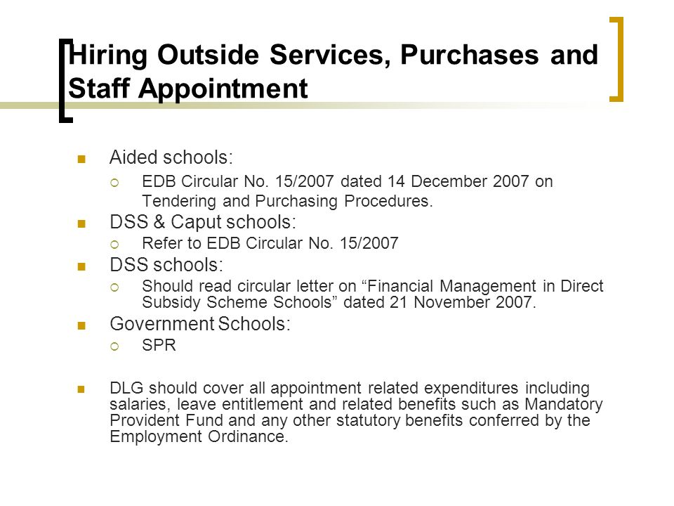 Hiring Outside Services, Purchases and Staff Appointment Aided schools: EDB Circular No.