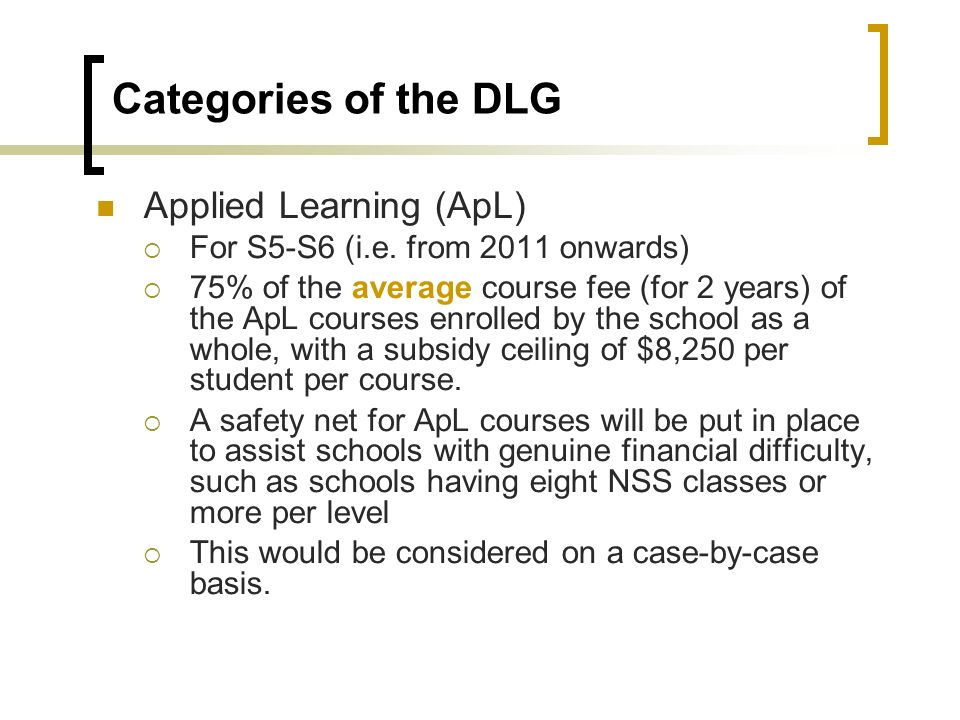 Categories of the DLG Applied Learning (ApL) For S5-S6 (i.e.