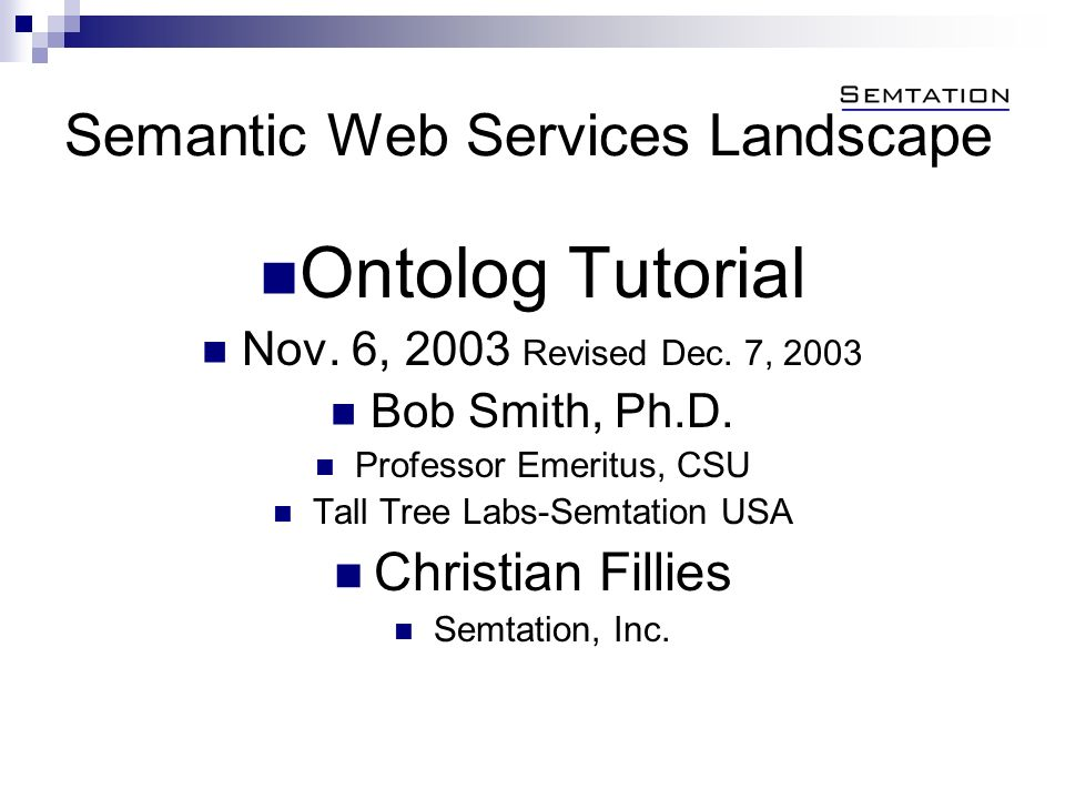 Semantic Web Services Landscape Ontolog Tutorial Nov.