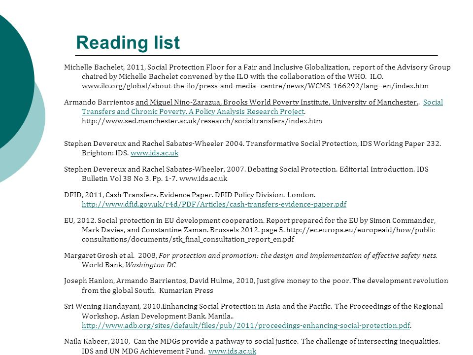 Reading list Michelle Bachelet, 2011, Social Protection Floor for a Fair and Inclusive Globalization, report of the Advisory Group chaired by Michelle