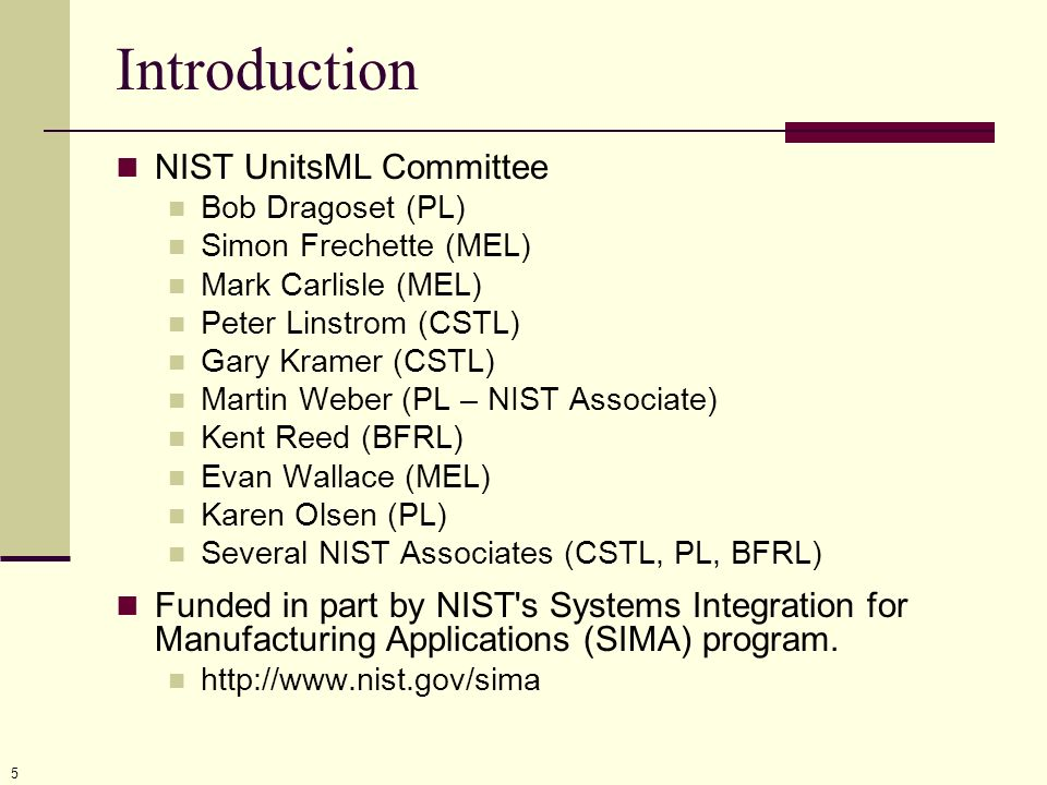 6 Introduction UnitsML OASIS Technical Committee formed on July 12, 2006 Deliverables due by July 2007: UnitsML Working Draft identifying the requirements and data-model for units of measure UnitsML Proposed Standard for the representation of units information in XML Guidelines for implementation of UnitsML Participants from NIST, Granta Design, LSC Group Ltd, IBM, NPL, Univ.