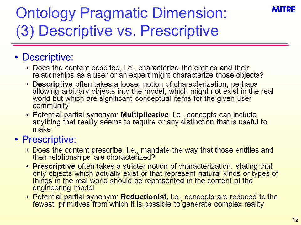 12 Ontology Pragmatic Dimension: (3) Descriptive vs.