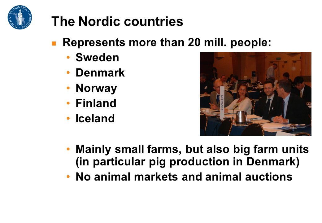 The Nordic countries Represents more than 20 mill.
