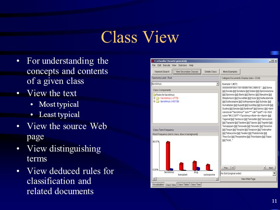 11 Class View For understanding the concepts and contents of a given class View the text Most typical Least typical View the source Web page View dist