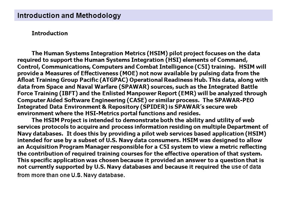 Introduction and Methodology Methodology To form this metric for a particular system, HSIM uses data from three separate databases.