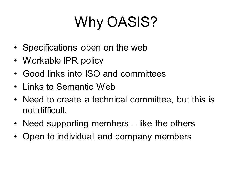 Why OASIS.