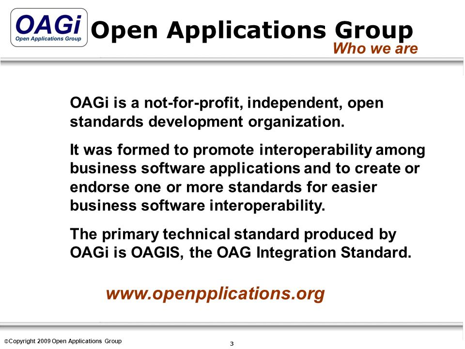 Copyright © Open Applications Group, Inc.