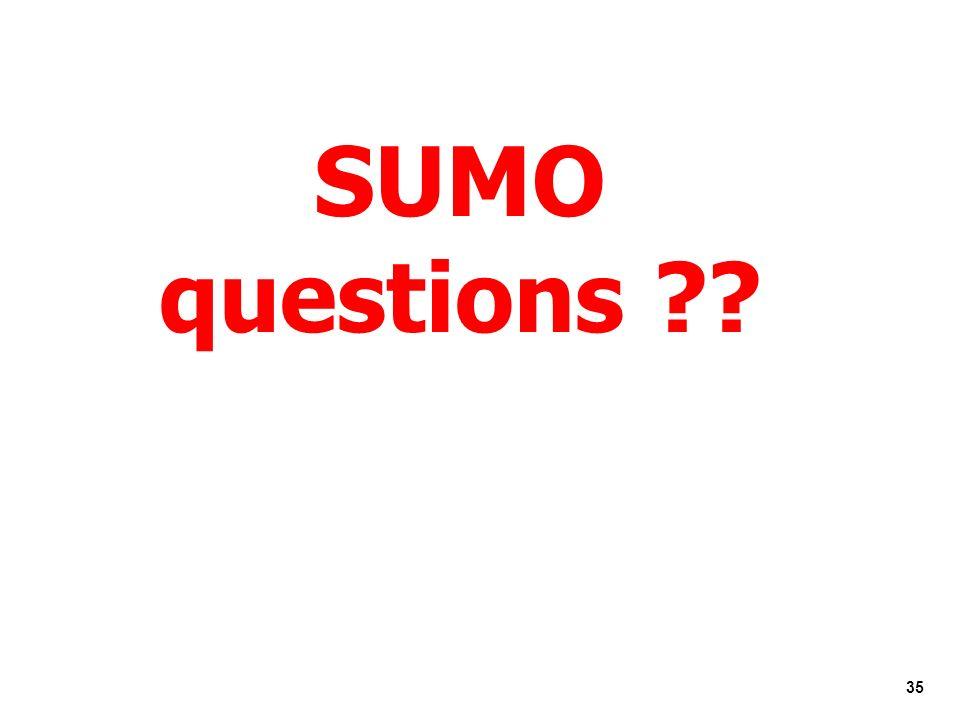 35 SUMO questions ??