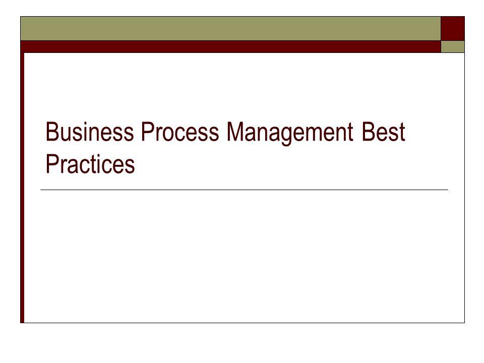 Business Process Management Best Practices