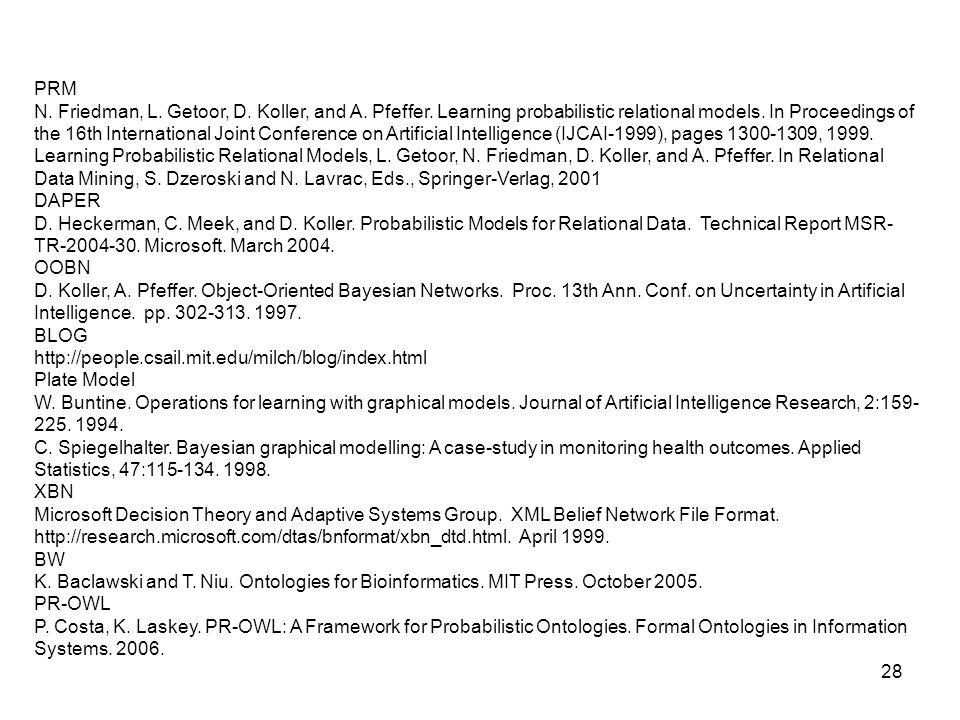 28 PRM N. Friedman, L. Getoor, D. Koller, and A.