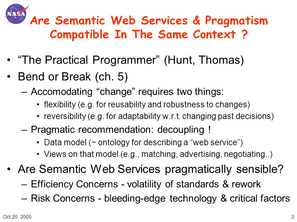 Oct 20, 20054 Impressive Achievements & Progress are Increasingly Hard to Ignore Application success stories & poster childs –Early adopters: Bioinformatics & Medecine –More next month: http://iswc2005.semanticweb.orghttp://iswc2005.semanticweb.org For the pragmatists among us who cant go to Ireland… Step2: Ok, I got the stack… - What infrastructure can this stack run on.