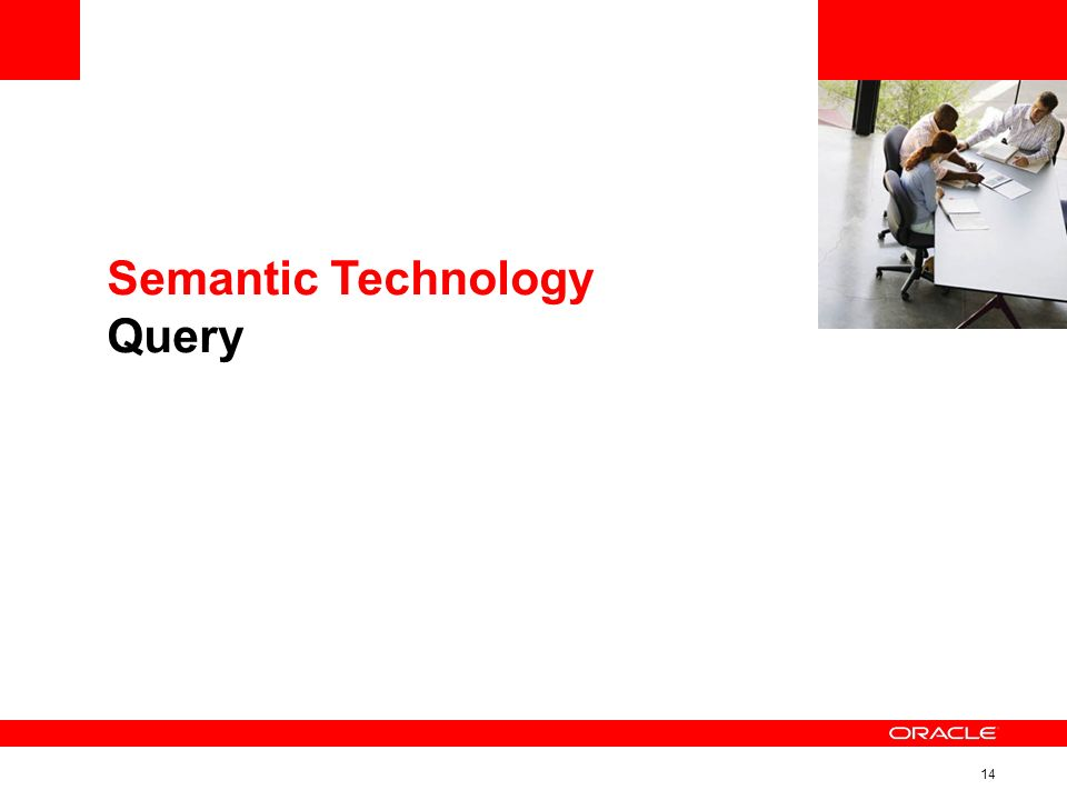 14 Semantic Technology Query