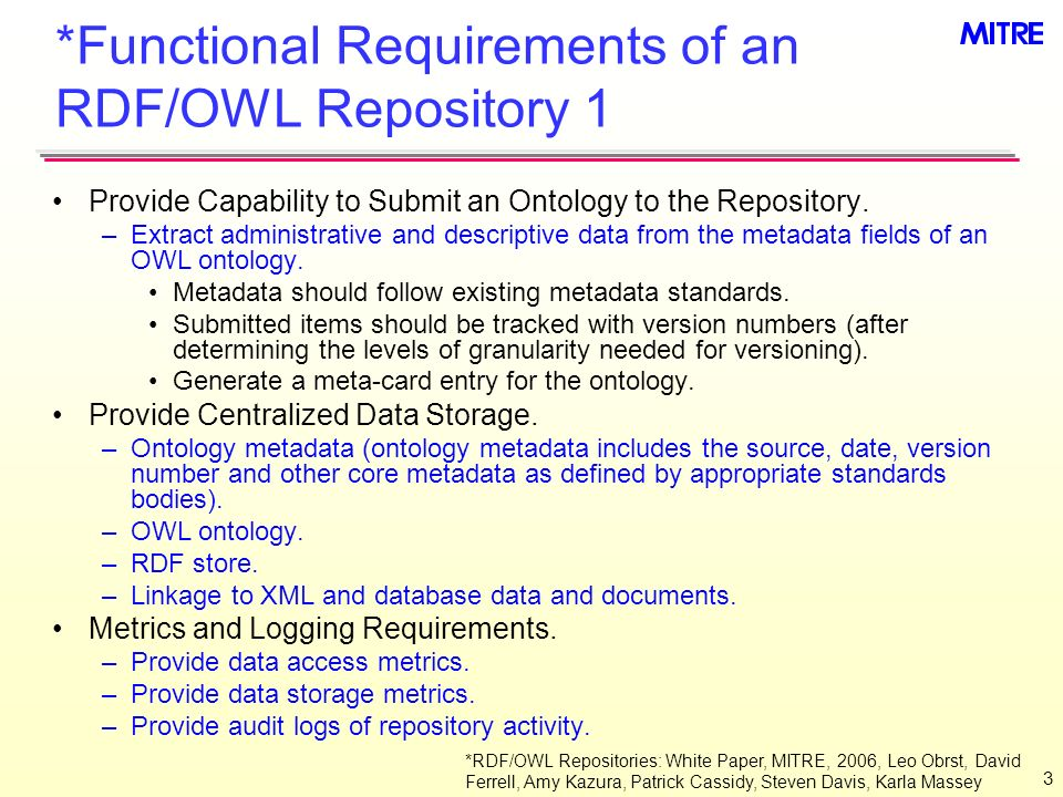 3 *Functional Requirements of an RDF/OWL Repository 1 Provide Capability to Submit an Ontology to the Repository.