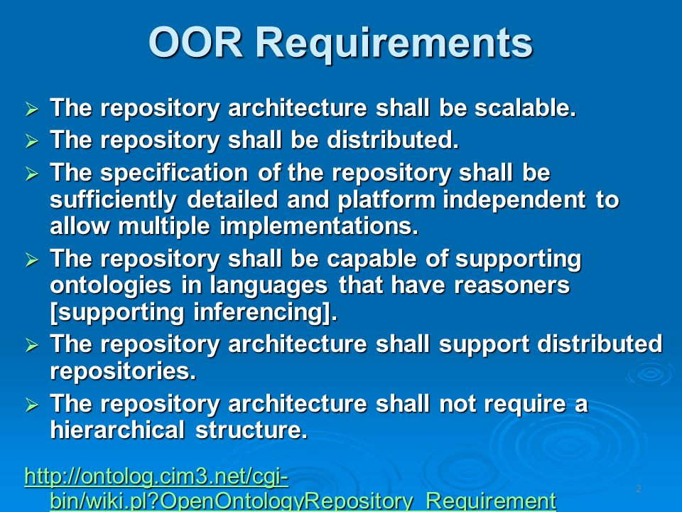 OOR Requirements The repository architecture shall be scalable.