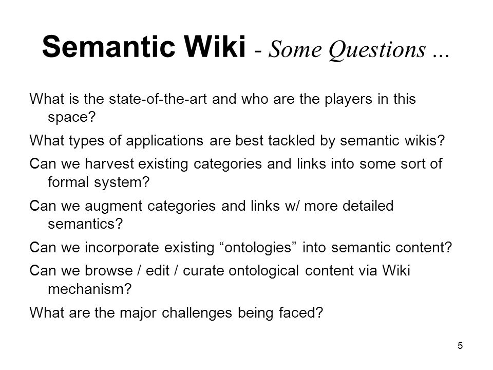 5 Semantic Wiki - Some Questions...