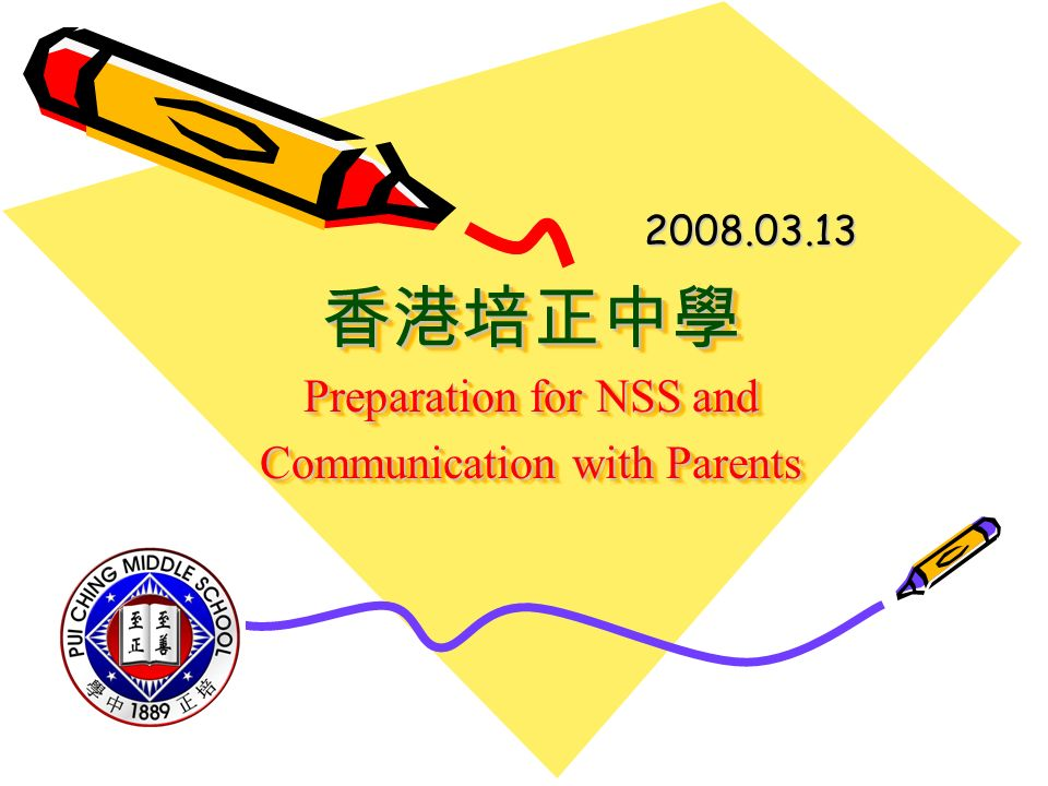 Preparation for NSS and Communication with Parents Preparation for NSS and Communication with Parents